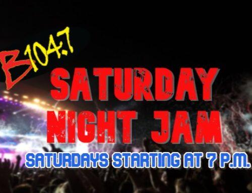 B104.7 presents 'live' concert series 'Saturday Night Jam'