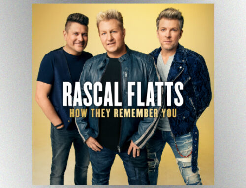 Rascal Flatts marks twenty years at the top with 'How They Remember You'