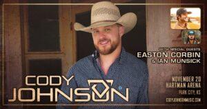 Cody Johnson (Feat. Easton Corbin and Ian Munsick) @ Hartman Arena