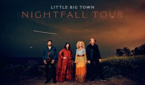 Little Big Town - The Nightfall Tour @ Arvest Bank Theatre at The Midland